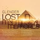 Lost In My Musical Memories/Glender & Glender Live