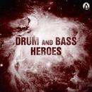 Drum And Bass Heroes/Spyke & Rautu & DJ Gravity & Dendi Mushtaev & Undoxone & E-Axe & Theoretical & Deskilloz & Max Norwarl & MedMan