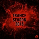 Trance Season 2016/Eddy Kudo & CJ Kovalev & Baintermix & CJ Stereogun & Dj Goman & Alex Numark & Andrew Modens & Dj Fobos & Awio Planet & Inspirer & Erando