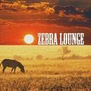 Zebra Lounge/Antonio Picikato & Jayson House & Toru & Maks Pahomoffski & Yevgeniy Khon & Jenia Noble & The A.W. & Vlad-Reh & ArcticA & Cj Matt & ReptileS & Sergio Gray & Mechanika & Doffu & evGEN fm