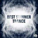 Best Summer Trance/Wadnes Band & Maxwell Di & Virgil Hill & Other Side & Mazurenko & Max Ganus & Nick Swann & Sergei Vasilenko & Unix SL & West Way