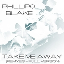 Take Me Away (Remixes - Full Version)/GYSNOIZE & Strayfee & Chelsea Party & Dyno & Devil & BelmondoEmotion & Phillipo Blake & Hardmaniac & Paulina Steel & Chekhov & DiDabbler & Jason Slim