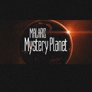 Mystery Planet - Single/Malaris