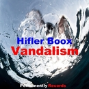 Vandalism - Single/Hifler Boox