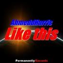 Like This - Single/AhmeddHarris