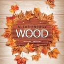 Wood - Single/Aleks Energy