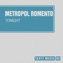 Tonight - Single/Metropol Romento