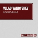 New Morning - Single/Vllad Vandyshev