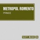 Prince - Single/Metropol Romento