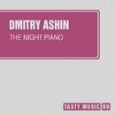 The Night Piano - Single/Dmitry Ashin