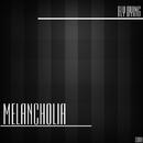 Melancholia - Single/Fly Dying