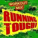 Running Tough! Workout Mix!/Running Music Workout