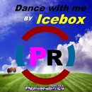 Dance With Me - Single/IceBox