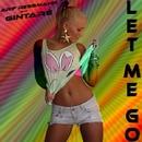 Let Me Go/Arif Ressmann & Gintare