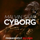 Cyborg - Single/Malvin Saar