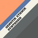 Synthesis - Single/Genetik Ethnik