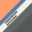 Attitude - Single/TeddyRoom