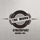 Cyberspace - Single/The Mord