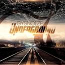 Underground/GYSNOIZE