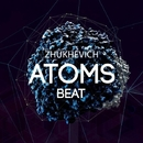 Atoms Beat/zhukhevich