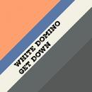 Get Down - Single/White Domino