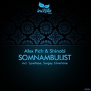 Somnambulist/Shinobi & Sergey Silvertone & Alex Pich