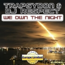 We Own The Night - Single/TrapsyDon & DJ Respect