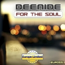 For The Soul - Single/Deenide