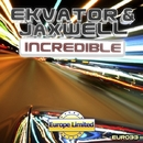 Incredible - Single/Ekvator & Jaxwell