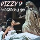 Darkside EP/Dizzy B