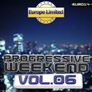 Progressive Weekend, Vol. 6/BrightBlast & BASSLINERS & Ekvator & DJ Tivey & DJ Vantigo & BuRn & Ekvator & Jaxwell & Dzetto & Evin Hak