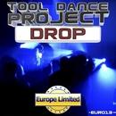 Drop - Single/Tool Dance Project