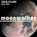 New LIfe - Single/Nick Flame