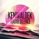 Radio Silence/Kenwaldek