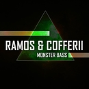 Monster Bass/Ramos & Cofferii