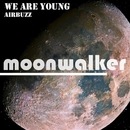 We Are Young - Single/AIRBUZZ