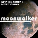 Spin Me Around/DJ Nikita Noskow