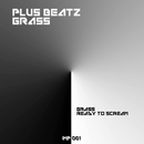 Grass/Plus Beat'Z
