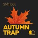 Autumn Trap/Crystal Vainah & CerJ CaKe & ATM & Lukian Beast & iDeus & Mike R.A. & LTS & XVIII & Dark Owl & Smoky Boys