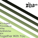 Together With You - Single/V.Ray & K.S. Project & SyntheticSax & Princesska.ru & AI K