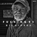 Fucking 93/Bit Riders