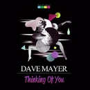 Thinking Of You - Single/Dave Mayer