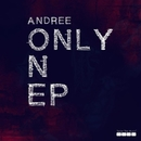 Only One EP/Andree