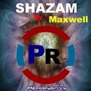 Shazam - Single/Maxwell