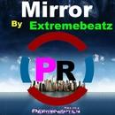 Mirror - Single/Extremebeatz