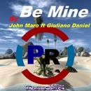 Be Mine (feat. Giuliano Daniel) - Single/John Maro