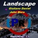 Landscape - Single/Giuliano Daniel & John Maro