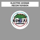 Recon'version/Electric Avenue