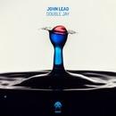 Double Jay/John Lead