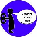 LEBOOSA - DAT CALL/Leboosa